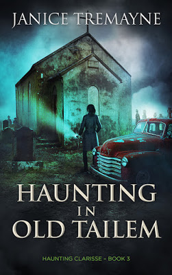 cover of Haunting in Old Tailem by Janice Tremayne