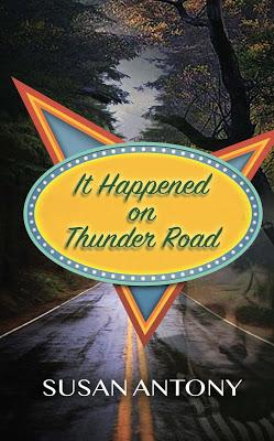 cover of It Happened on Thunder Road by Susan Antony