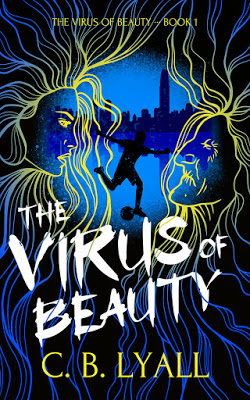 cover of The Virus of Beauty by C.B. Lyall