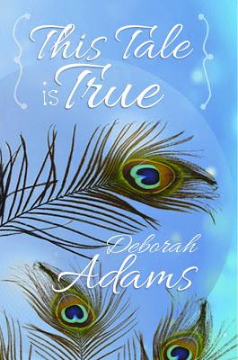 cover of This Tale is True by Deborah Adams